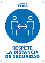 Keep Safe Distance Written In Spanish. Covid-19 Free Zone Poster. Signs For Shops, Stores, Hairdressers, Establishments, Bars, Restaurants ...