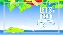 Lets Go To The Beach Written W...