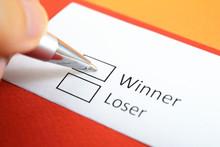 Winner Or Loser? Winner.