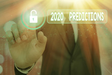 Text Sign Showing 2020 Predict...