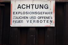 Explosionsgefahr.  Rauchen Und Offenes Feuer Verboten.