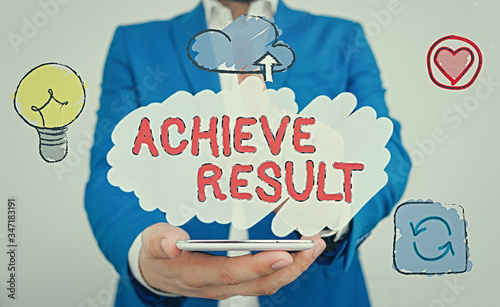 Photo Conceptual hand writing showing Achieve Result