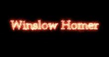 Winslow Homer Written With Fir...