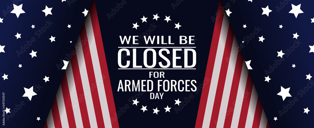 Fototapeta Armed forces day, we will be closed card or background. vector illustration.