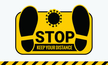 STOP. Keep Your Distance Stick...