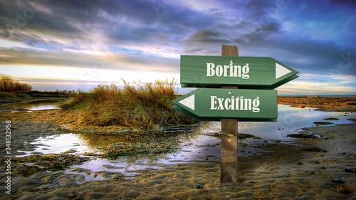 Photo Street Sign Exciting versus Boring
