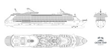 Outline Blueprint Of Cruise Ship. Side, Top And Front Views. Contour Isolated Liner. Detailed Drawing Of Modern Marine Vessel. Sea Travel Transpotation