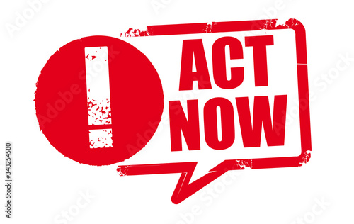 Leinwand Poster act now - red grunge rubber stamp on white background