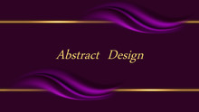 Purple Luxurious Background For Banner Or Poster. Frame Border With Golden Lines And Smooth Silk Wavy Swirls. Abstract Vector Illustration