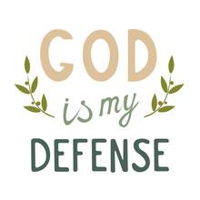 Vector Inscription God Is My D...