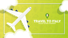 Travel To Italy Banner With Plane And Clouds. Hand Draw Doodle Background.