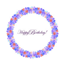 Happy Birthday! A Wreath Of The First Spring Small Flowers Of Periwinkle On A White Background. EPS10 Vector Illustration.
