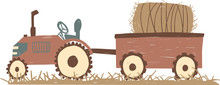 Tractor. Vector Illustration Of A Tractor With A Hind Carriage And Haystack In Childish Style Isolated On White Background For Kids. Heavy Agricultural Machinery For Field Work
