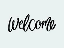 Welcome. Hand Written Letterin...