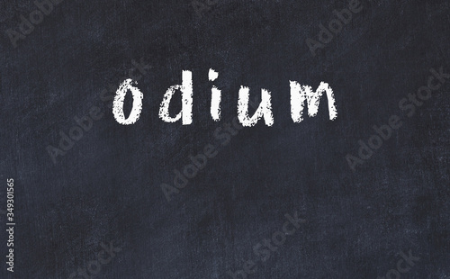 Photo Black chalkboard with inscription odium on in