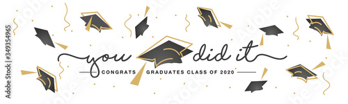 Class of 2020 You did it handwritten typography lettering text Congratulations graduates line design gold black white isolated background banner - 349354965