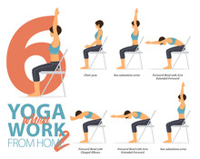 Infographic Of 6 Yoga Poses For Office Syndrome When Working At Home In Flat Design. Beauty Woman Is Exercise For Strength On Office Chair. Set Of Yoga Postures Infographic . Flat Character Vector.