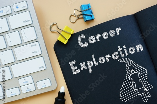 Fototapeta Career concept about Career Exploration with sign on the sheet.