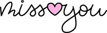 Miss You With A Pink Heart In ...
