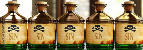 Fototapeta Sin can be like a deadly poison - pictured as word Sin on toxic bottles to symbo