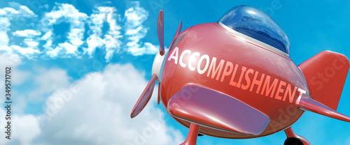 Accomplishment helps achieve a goal - pictured as word Accomplishment in clouds, Wallpaper Mural