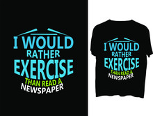 I Would Rather Exercise Than R...