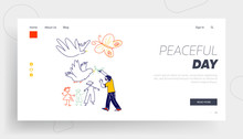Childhood, Happiness Landing Page Template. Little Boy Drawing Doves With Branch And Happy Family. Child Character Painting On White Wall, Kids Day Or Peace Day Celebration. Linear Vector Illustration