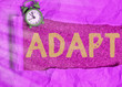 canvas print picture - Writing note showing Adapt. Business concept for Make suitable for a new use or purpose Adjusted to this condition