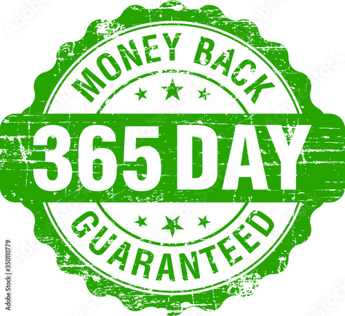 Fotografering 365 Days Money Back Guaranteed, Green Vintage, Retro Sticker, Badge, Icon, Stamp isolated on white background