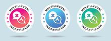 Multilingual. Set Of Badges, I...