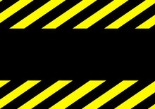 Black Stripes On A Yellow Background Template For Text. Attention Traffic Is Prohibited. Stop Danger. Poster. Advertising On The Billboard. Vector Background Image. Warning Sign. Fence Tape.
