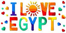 I Love Egypt. Multicolored Bri...