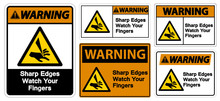 Warning Sharp Edges Watch Your Fingers Symbol Sign Isolate On White Background,Vector Illustration EPS.10
