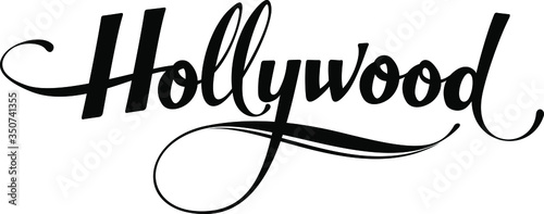 Obraz Hollywood - custom calligraphy text - fototapety do salonu