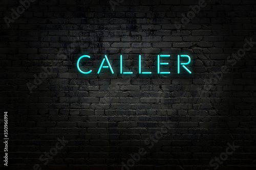 Neon sign with inscription caller against brick wall Obraz na płótnie