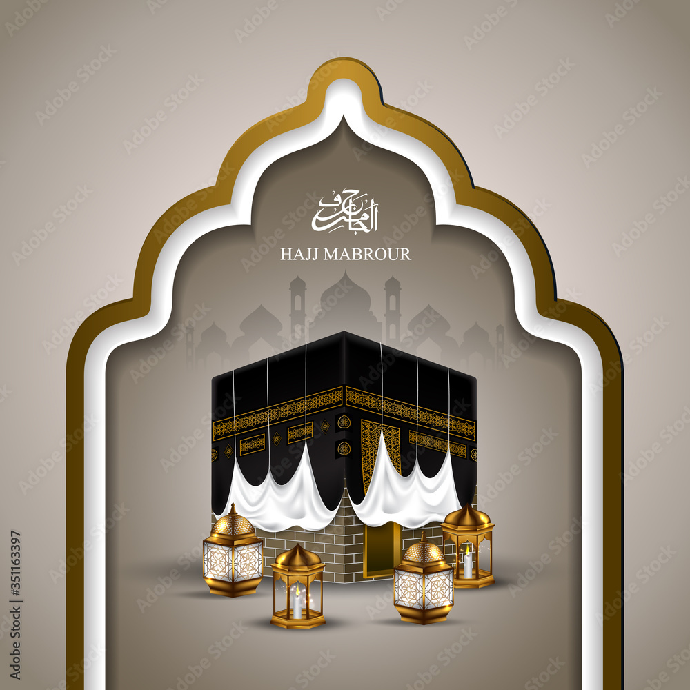 Fototapeta Greeting card Hajj Mabrour calligraphy with kaaba vector illustration - Translation of text : Hajj (pilgrimage) May Allah bless you and receive your Hajj