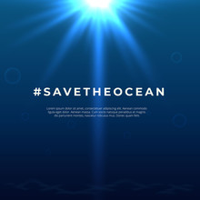 Save Our Oceans Background. Wo...