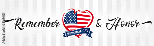 Obraz Memorial day, remember & honor with USA flag in heart vintage typography banner. Happy Memorial Day vector calligraphy inscription background in national flag colors - fototapety do salonu