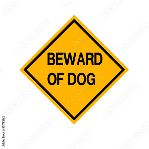 Photo Warning Beware Of Dog Symbol Sign,Vector Illustration, Isolate On White Background Label
