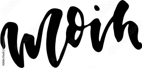 Photo »Moin« im Handlettering Stil