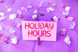 Leinwandbild Motiv Handwriting text Holiday Hours. Conceptual photo employee receives twice their normal pay for all hours