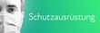 Leinwandbild Motiv Schutzausrüstung. Portrait von Mann mit Mundschutz/Atemmaske. Text auf Hintergund (blau/grün). Coronavirus