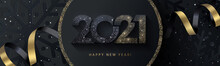 Happy New Year 2021 Beautiful Sparkling Design Of Numbers On Black Background With Texture Of Black Snowflakes And Shining Falling Snow. Trendy Modern Winter Banner, Poster Or Greeting Card Template