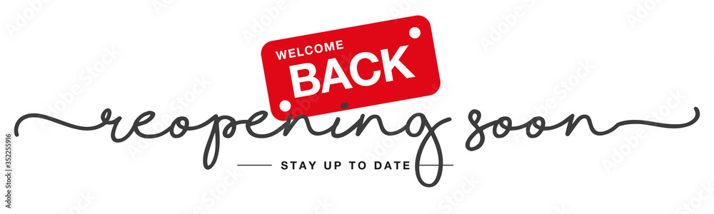 Fototapeta Reopening soon handwritten and display tipography lettering stay up to date black red white background banner