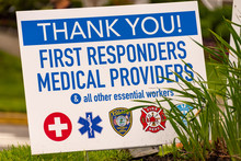 Sign Thanking First Responders And Social Workers In Spring Lake, NJ On May 24, 2020.