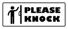 Please Knock Door Sign. Please...
