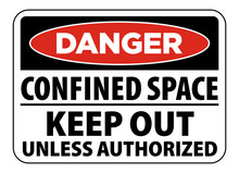 Danger Confined Space Warning ...