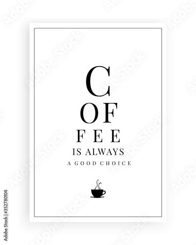 Coffee is always a good choice, vector Canvas Print