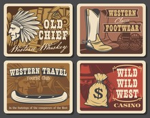 Wild West And Western Retro Posters. Vector Grunge Cards With Cowboy Shoes, Indian Warrior With Plumage Feather Headdress, Vintage Wagon Wheel, Western Stagecoach, Canoe Boat, Robber And Money Sack