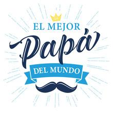 El Mejor Papa Del Mundo Spanis...